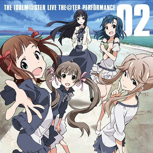 THE IDOLM@STER LIVE THE@TER PERFORMANCE 02